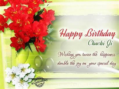 Birthday Happy Chachi Ji Wishes Wishing Happiness