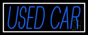 Used Cars Neon Signs Every Thing Neon