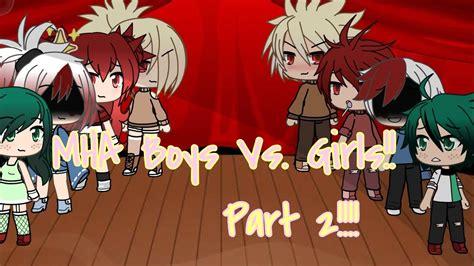 Mha Singing Battle Boys Vs Girls Genderbend Part 2