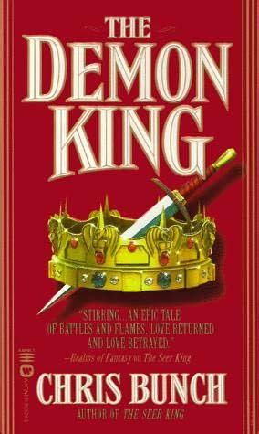 The Demon King (seer King, Book 2) By Chris Bunch
