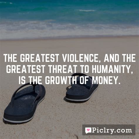 The Greatest Violence, And The Greatest Threat To Humanity