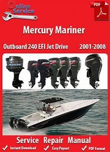 Factory Pdf Manuals  Mercury Mariner 240 Efi Jet Drive