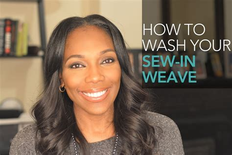 How To Wash Your Sew In Weave