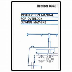 Instruction Manual  Brother 834dp   Sewing Parts Online