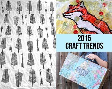 Craft Trends To Look For In 2015  Indie Crafts