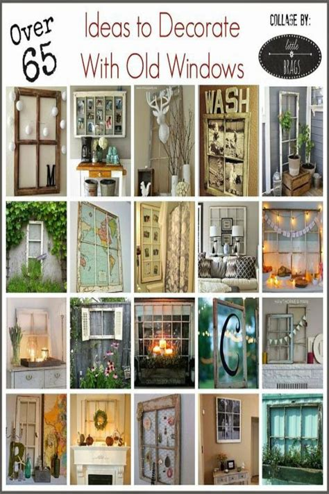 Decorating Ideas Using Window Frames by How To Decorate With Windows In 2019 Crafting Diy
