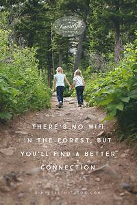 What Families G... Simple Hiking Quotes