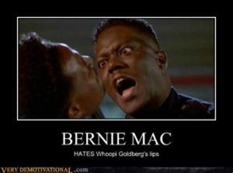 Bernie Mac Memes - i want to have fun life ain t no dress rehear by bernie mac like success