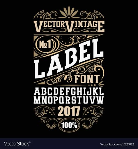 vintage label font whiskey label style royalty  vector