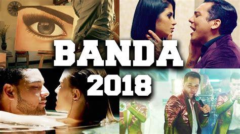 Top 50 Las Mejores Canciones De Banda 2018