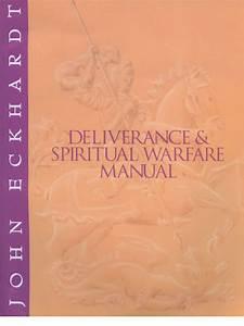 Get  Deliverance And Spiritual Warfare Manual John