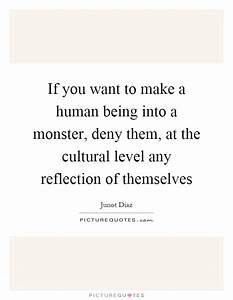 If you want to ... Monster Human Quotes