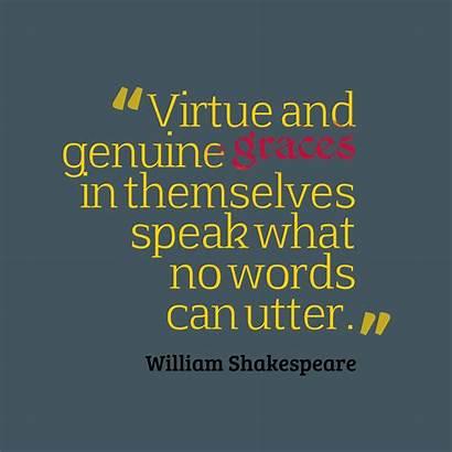 Genuine Quotes Virtue Shakespeare William Words Graces