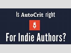 Is AutoCrit a Good Fit for Indie Authors? Review All
