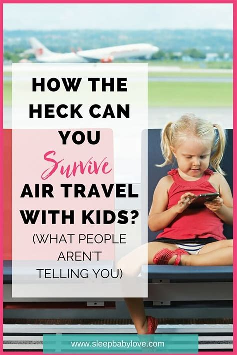 The 5 Realities Of Braving Air Travel With Kids Sleep