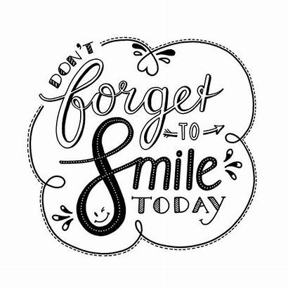 Forget Smile Don Quotes Handlettering Wit Annemieke