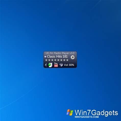 gadget bureau windows 7 radio 181 fm windows 7 desktop gadget