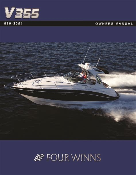 Four Winns Boat Owners Manual by 2011 Four Winns V355 Boat Owners Manual