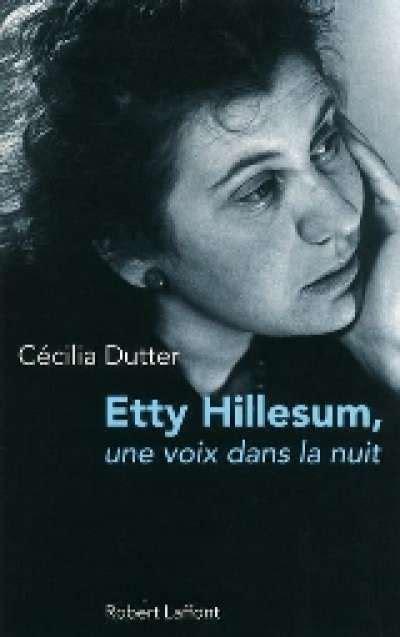 etty hillesum une voix dans la nuit revue etudes