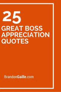 great boss appreciation quotes   boss quotes