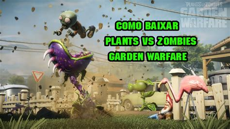 como baixar plants vs zombies garden warfare