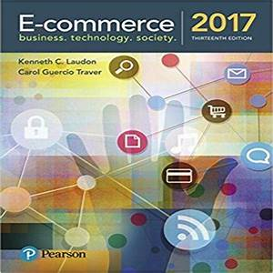 Solution Manual For E Commerce 2017 13th Edition Laudon