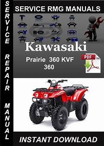 Kawasaki Prairie 360 Kvf 360 Service Repair Manual Download