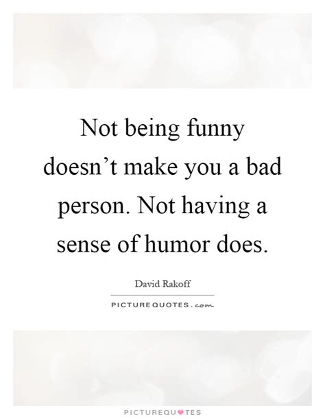 Being A Bad Person Quotes