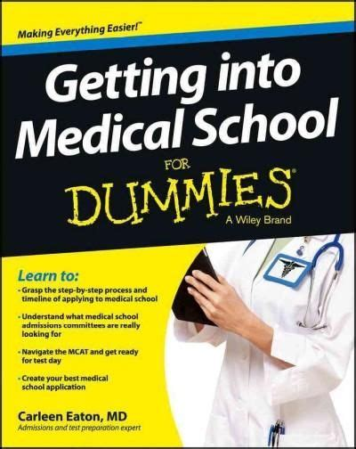 Getting Into Medical School For Dummies (paperback)  We. Correlation Study Psychology. Dentist In Waterford Mi Business Broker Miami. Dr Levine Plastic Surgeon Credit Fraud Number. Developing Breast Pictures A2 Digital Printer