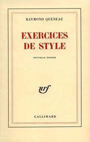 exercices de style raymond queneau 1947 le des