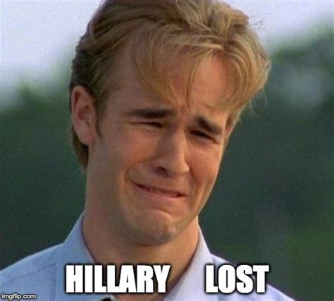 Hillary Lost Memes - 1990s first world problems meme imgflip