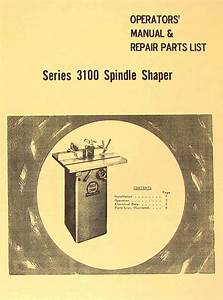 Boice Crane 3100 Series Spindle Shaper Instructions