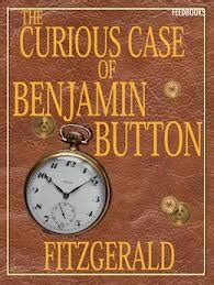 The Curious Case Of Benjamin Button by F Scott Fitzgerald