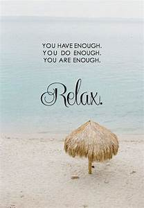Relax Relate Re... Relaxing Holidays Quotes