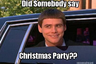 work christmas lunch memes meme maker did somebody say