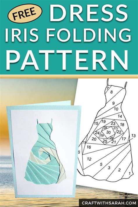 dress iris folding pattern craft  sarah