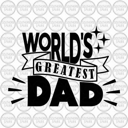 Svg Dad Greatest Worlds Pdf Eps Father
