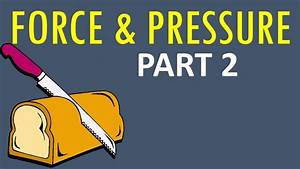 Cbse Class 8 Science  U0026quot Force And Pressure Part 2