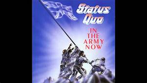 In The Army Now : status quo in the army now high quality hq hd youtube ~ Medecine-chirurgie-esthetiques.com Avis de Voitures