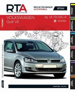 Revue Technique Golf 4 : revue technique volkswagen golf vii 1 6 tdi 105 rta b794 ~ Medecine-chirurgie-esthetiques.com Avis de Voitures