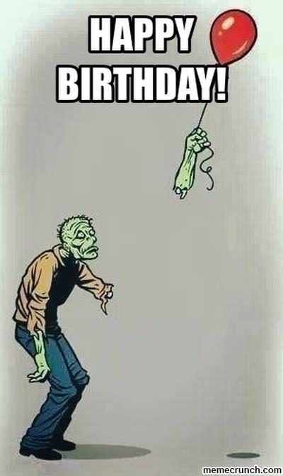 Zombie Birthday Meme - zombie birthday