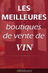 Meilleur Site De Vente De Plantes En Ligne : meilleures boutiques de vin et champagne pas cher en ligne acheter du vin de qualit sur ~ Melissatoandfro.com Idées de Décoration