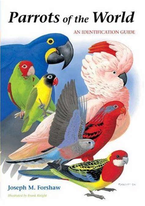 parrots   world  identification guide  joseph