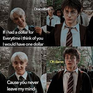 Same with me and drarry in my mind #ineedhelp #andmoney ...