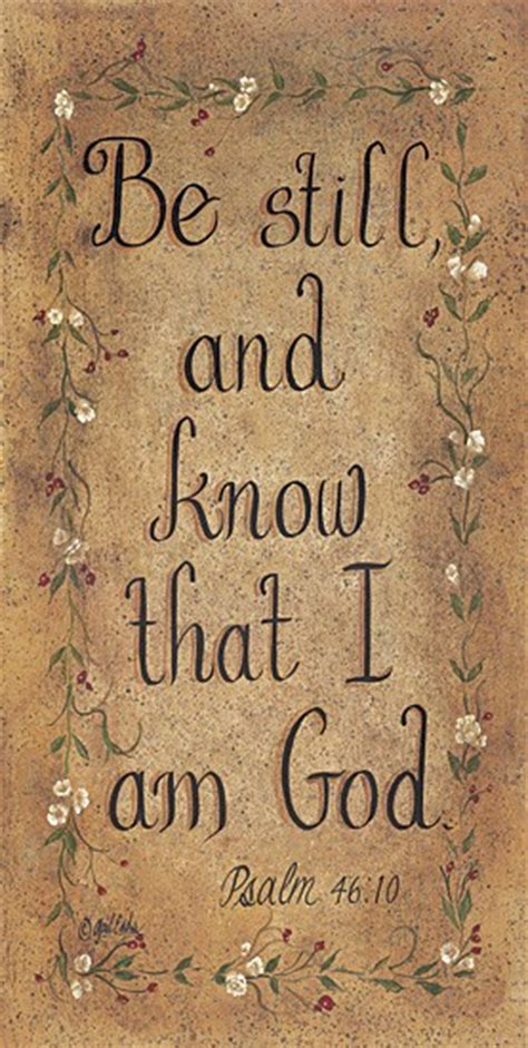 One day she told her family that she is going to see somebody and went out of but now i think in vain did we worry so much. Be Still And Know That I Am God Quotes. QuotesGram