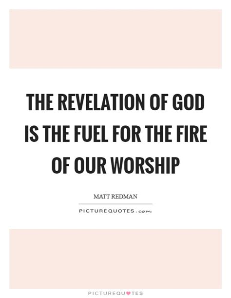 Revelation Of God Quotes & Sayings  Revelation Of God. Short Led Zeppelin Quotes. You Special Quotes For Her. Movie Quotes Love. Country Music Quotes About Love From Songs