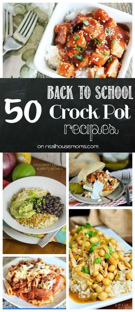 50 Back To School Crock Pot Dinner Recipes  Real Housemoms