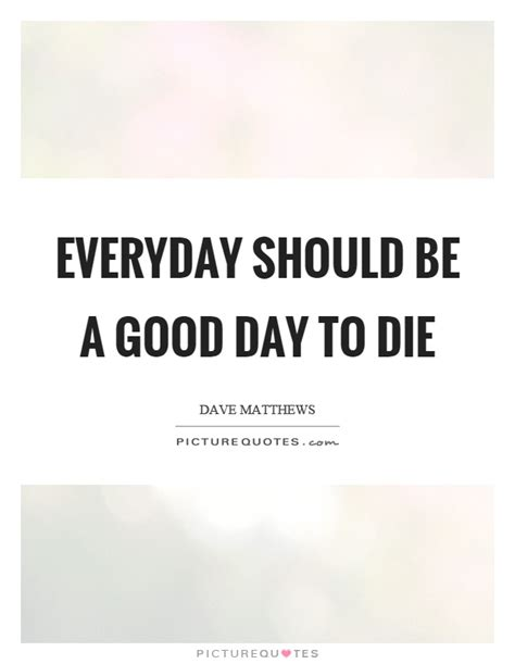Tomorrow Should Be A Better Day Quotes
