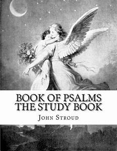 Book Of Psalms The Study Book  Holy Bible Book Of Psalms