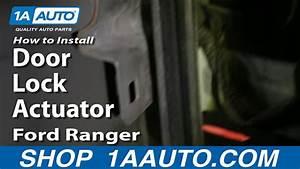 How To Replace Door Lock Actuator 99-10 Ford Ranger